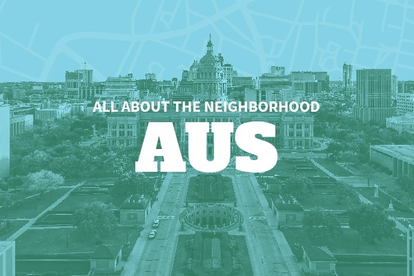 An Insider's Guide to Austin Neighborhoods