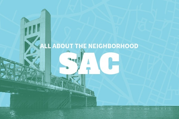 An Insider's Guide to Sacramento Neighborhoods