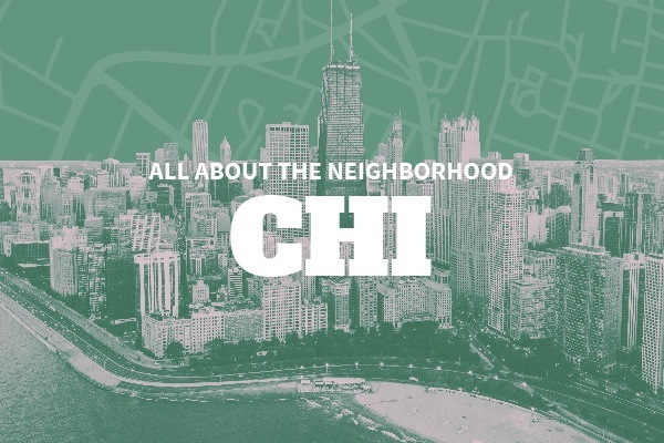 An Insider's Guide to Chicago Neighborhoods