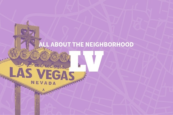 An Insider's Guide to Las Vegas Neighborhoods
