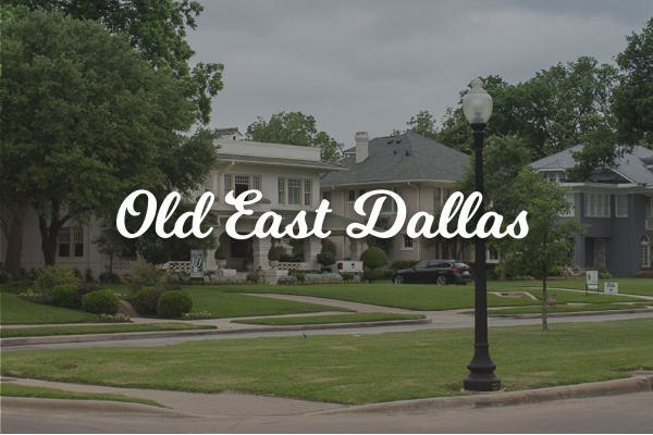 Dallas Neighborhood Spotlight: Old East Dallas