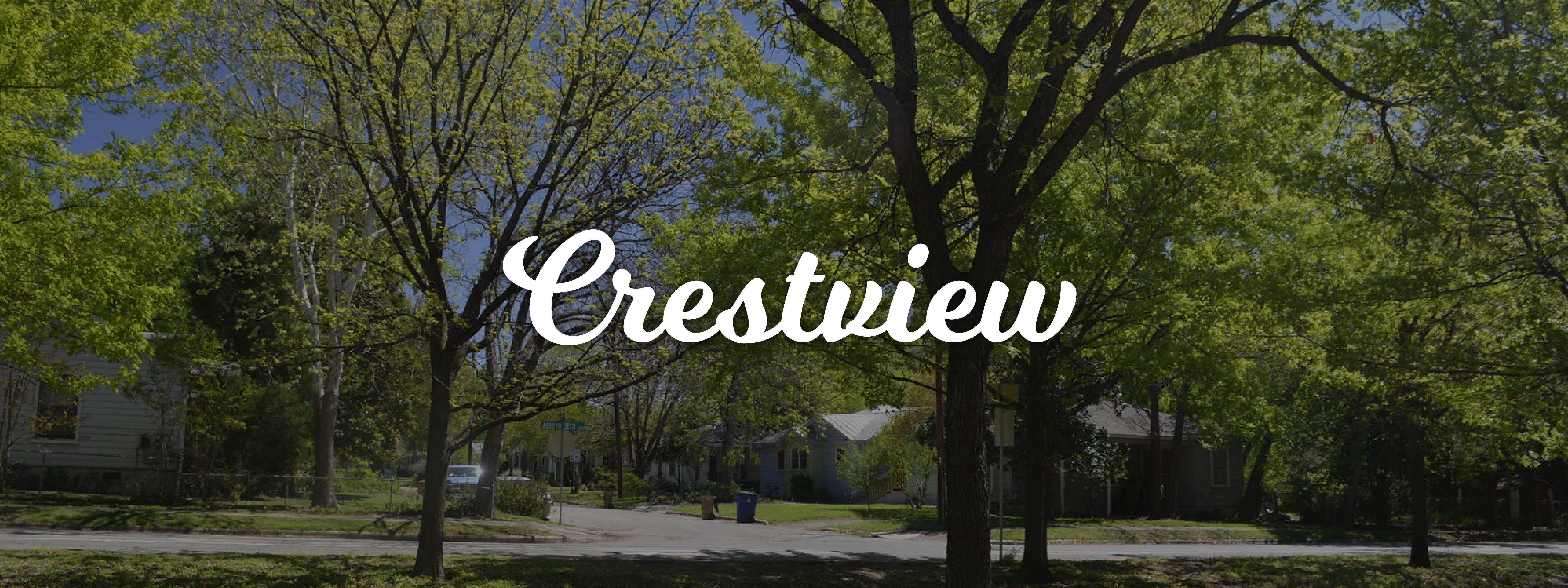 Neighborhood Spotlight: Crestview