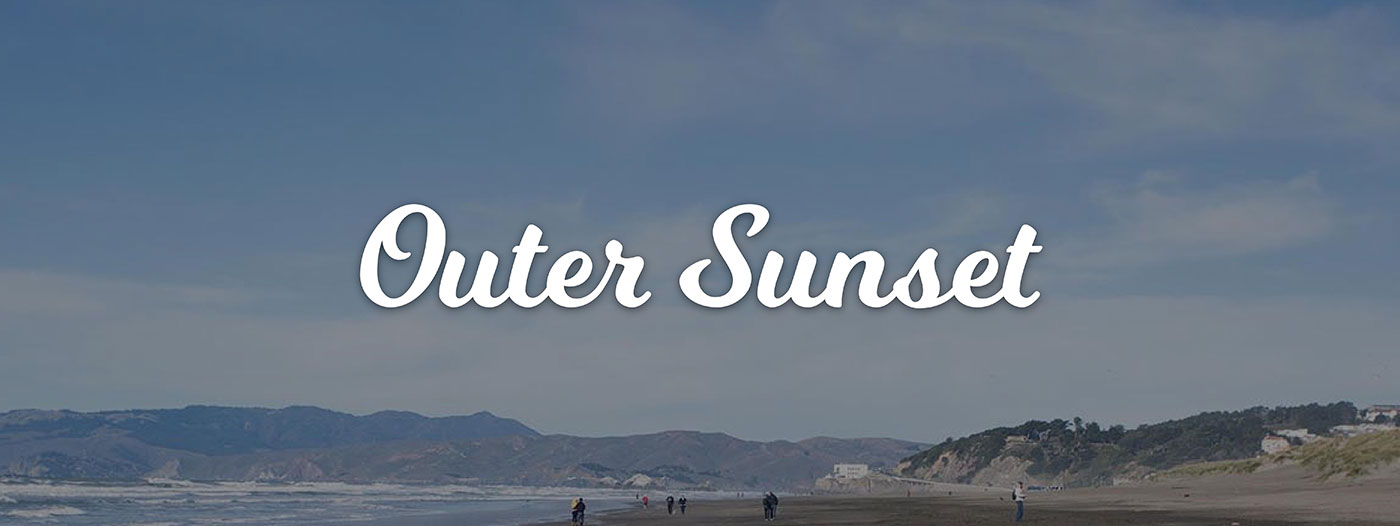 Neighborhood Spotlight: Outer Sunset