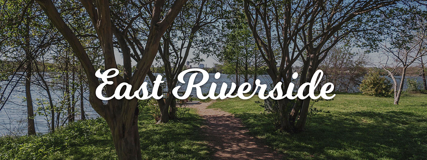 Neighborhood Spotlight: East Riverside