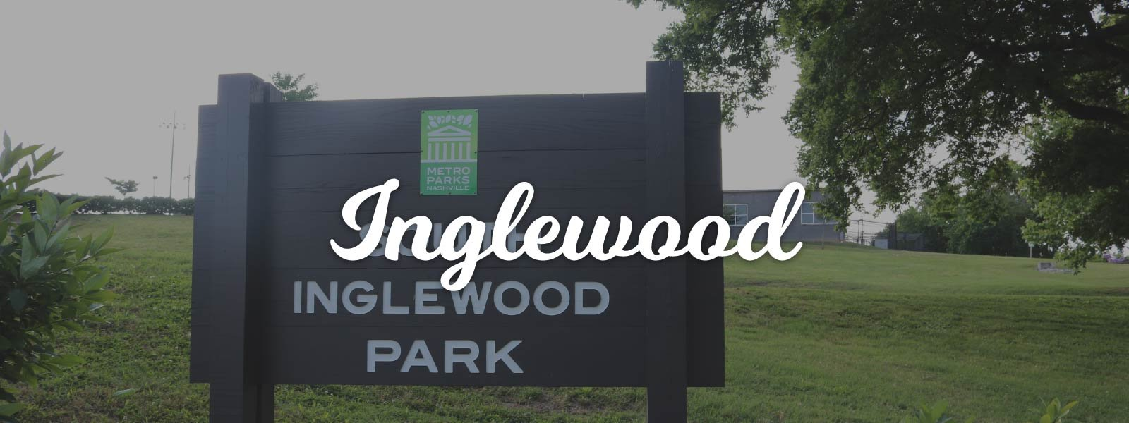 What It's Like Living in Inglewood, Nashville