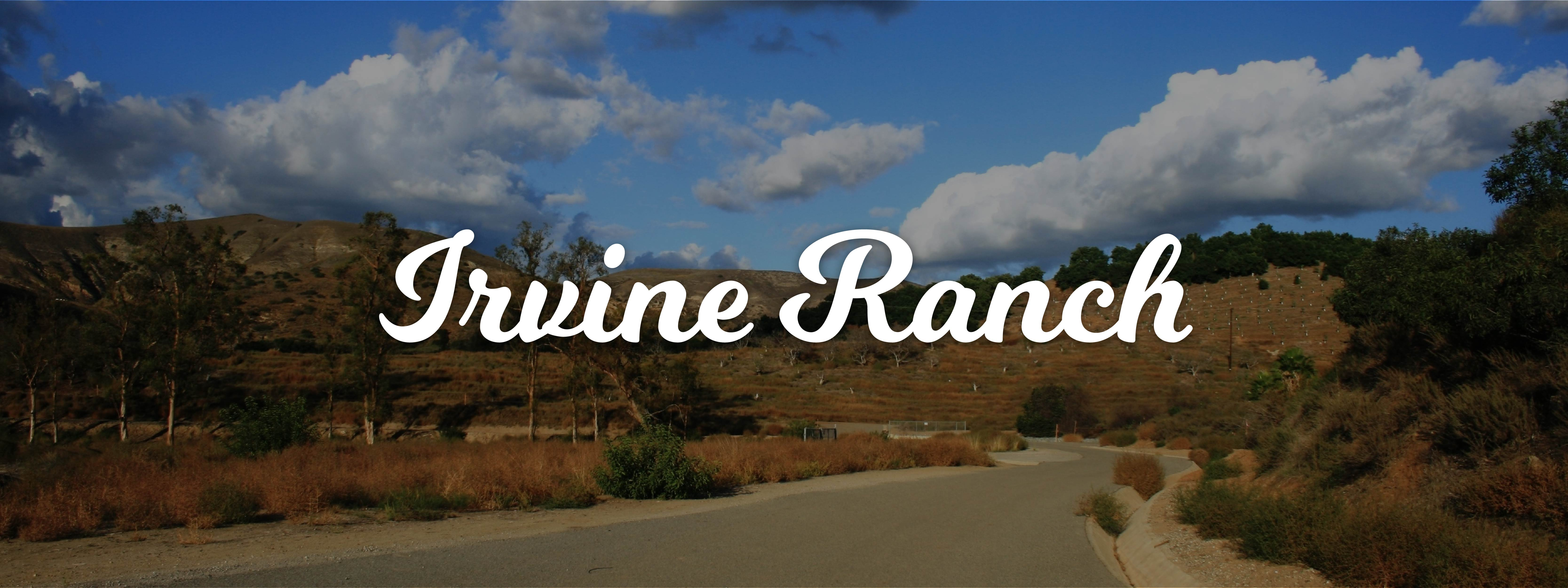 Community Spotlight: Irvine Ranch